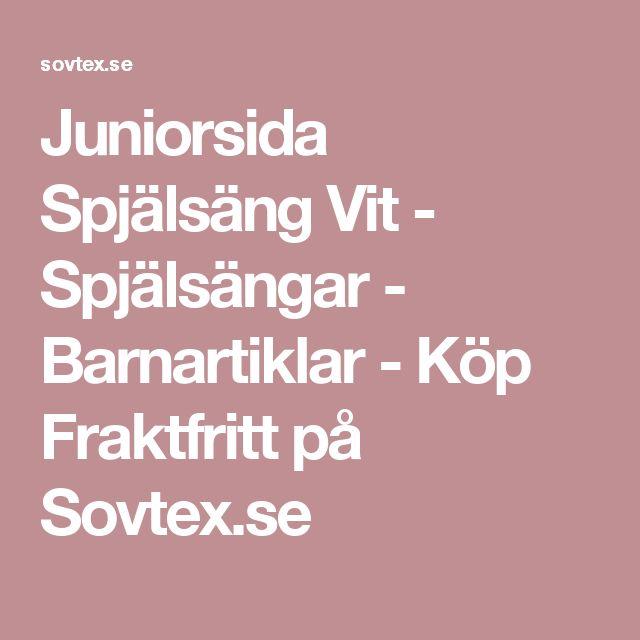 Juniorsida Spjälsäng Vit - Spjälsängar - Barnartiklar - Köp Fraktfritt på Sovtex.se