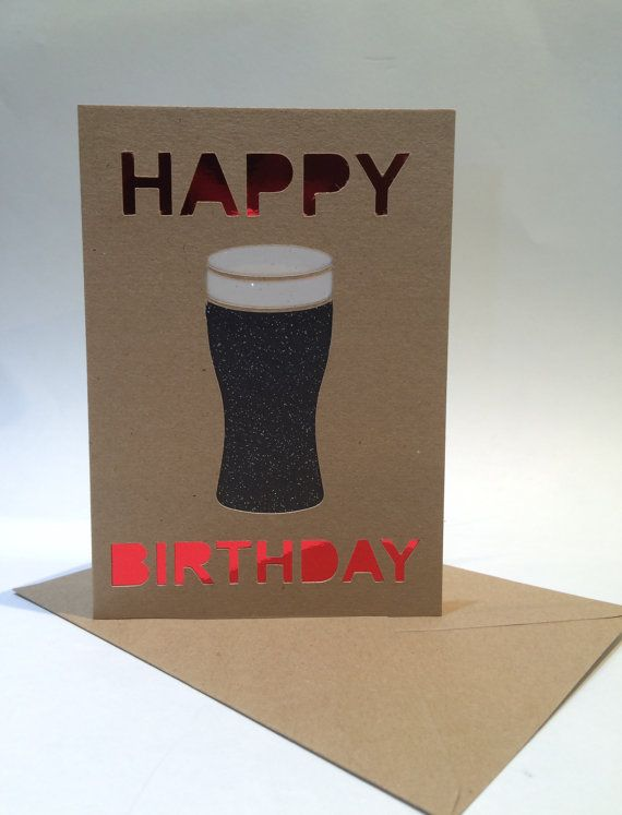 Pint of Beer Happy Birthday Card - beer/stout/guinness/pale ale/larger handmade greetings card, personalisation available