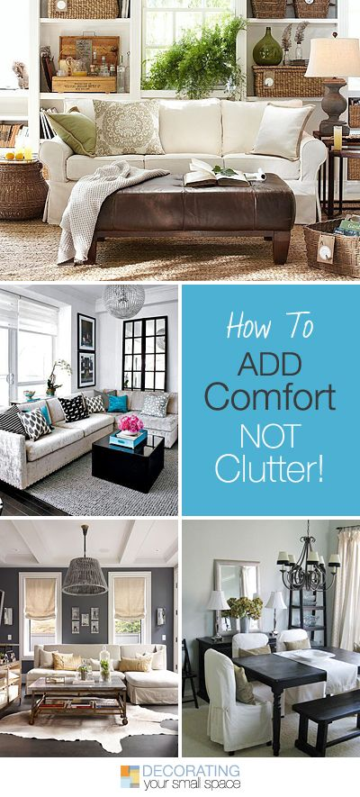 How to Add Comfort, Not Clutter