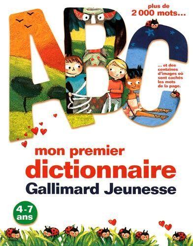 Mon premier dictionnaire Gallimard Jeunesse de Bernard Couté http://www.amazon.fr/dp/2070623815/ref=cm_sw_r_pi_dp_1l68ub0S5YWDM 4/7 ans 16,75 €