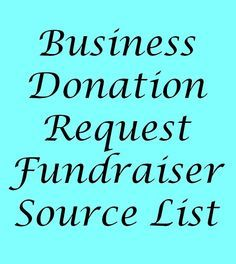 Business Donation Request List - Best fundraising donation links from FundraiserHelp.com - Downloadable PDF #fundraiserideas #donations