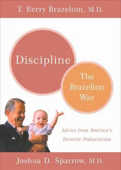 Discipline: The Brazelton Way