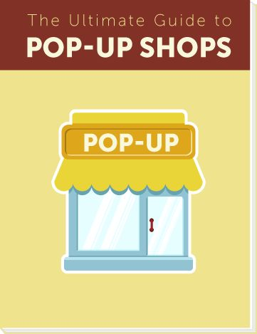 The Ultimate Guide to Pop-Up Shops // Shopify Ecommerce University