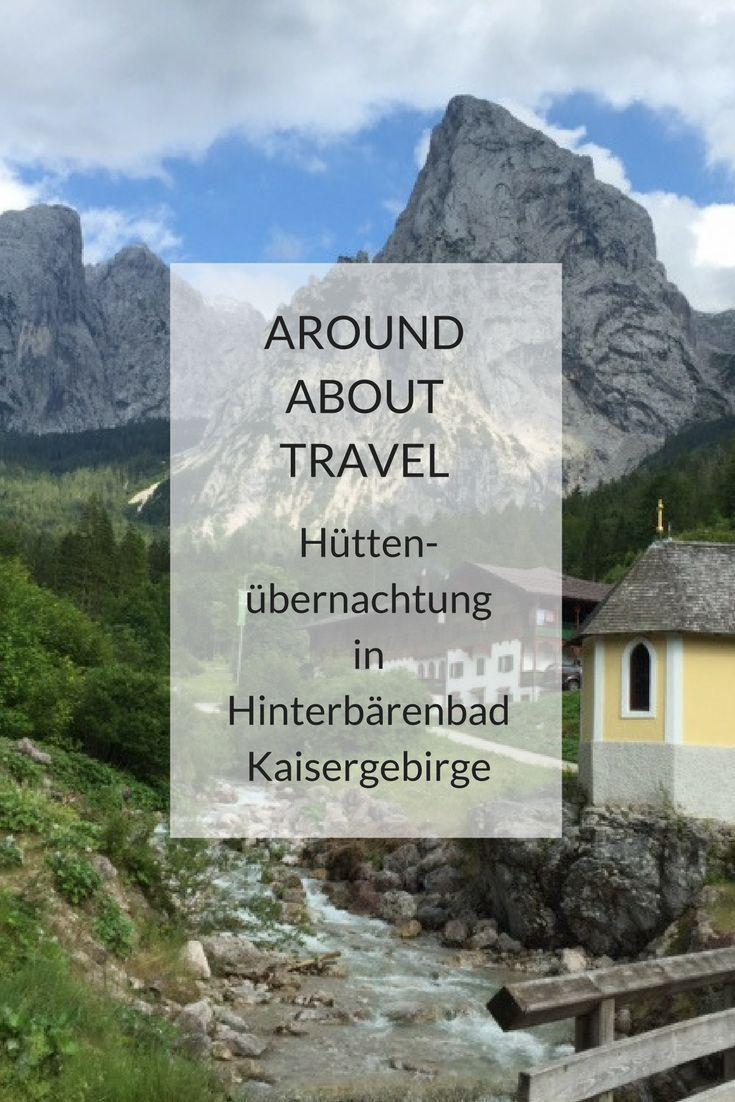 """Möchtet Ihr wissen, wie es ist mit Familie zu einer DAV-Hütte zu wandern und dort zu übernachten? Wir haben es letzten Sommer im Kaisergebirge in Tirol erlebt. Wir waren sehr gespannt, was sich hinter den Begriffen """"Lager"""" und """"Hüttenschlafsack"""" verbarg, die wir noch aus unserer Zeit """"vor den Kindern"""" in bester Erinnerung hatten. Unser Fazit: es war einfach toll! #dav-hütte #hüttenübernachtung #hinterbärenbad #wandern #familie #kinder"""