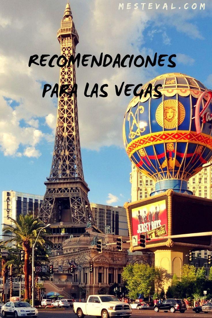 Recomendaciones Para Viajar A Las Vegas Mesteval Viajes Travel Aventura Mochileros L Vacaciones En Las Vegas Hoteles En Las Vegas Viajar A Estados Unidos