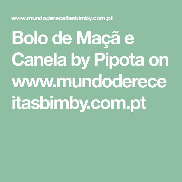 Bolo de Maçã e Canela by Pipota on www.mundodereceitasbimby.com.pt