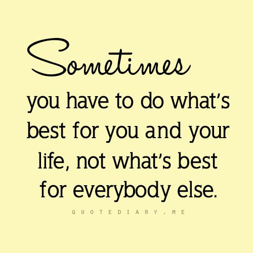 ★★★more quotes here★★★ You Quotes, Quotes About Difficult Times, Life Motto, Quotes About Being Selfish, Inspiration M...
