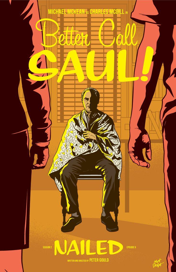 Better Call Saul Episode 2x09 Poster, Nailed | by Matt Talbot