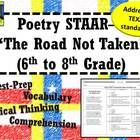 Middle School Poetry STAAR--The Road Not Taken (6th--8th Grade)