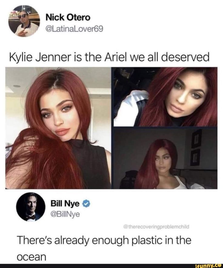 Kylie Jenner is the Ariel we all deserved There's already enough plastic in the ocean – popular memes on the site iFunny.co