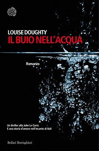 Louise Doughty - Il buio nell'acqua