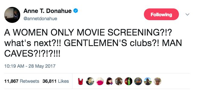 Image Description: a tweet that says A WOMEN ONLY MOVIE SCREENING??? what's next!?!? GENTLEMEN'S CLUBS?? MAN CAVES????