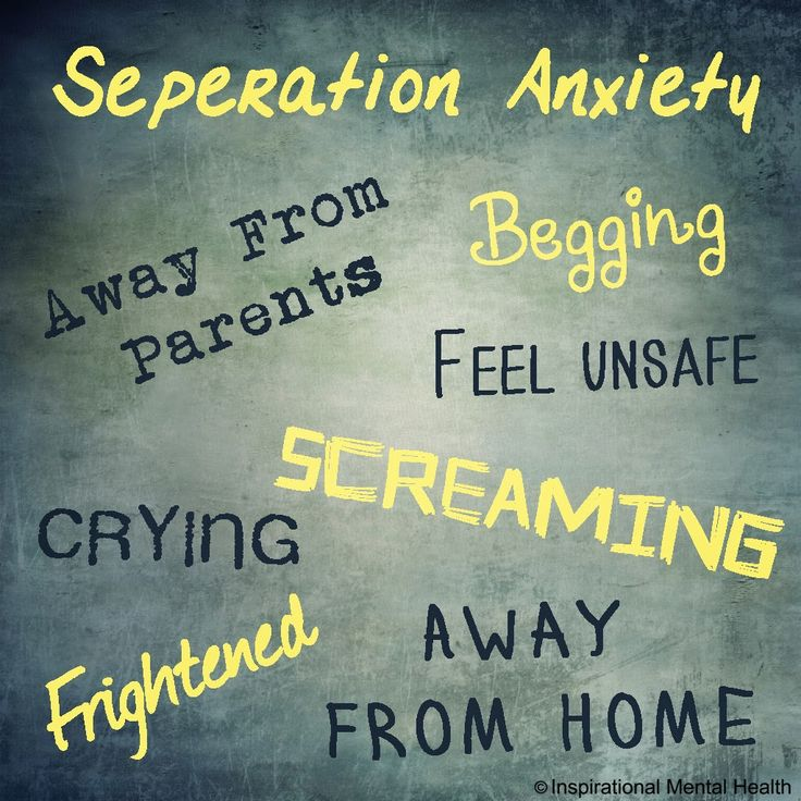 Inspirational Quotes Mental Health: Seperation Anxiety - Mental Disorders