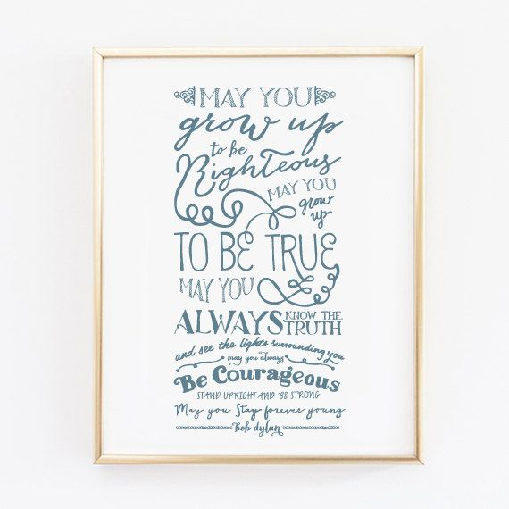 Forever Young - Bob Dylan Print - Nursery Decor - Baby Shower Gift - Stay Forever Young Print