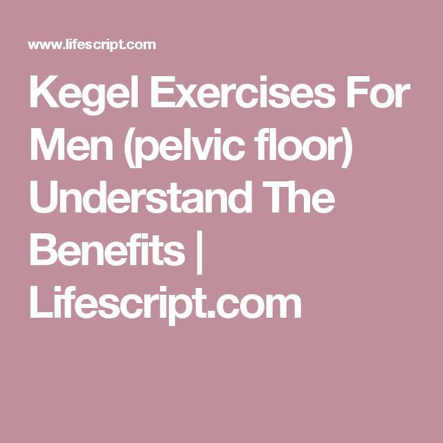 Kegel Exercises For  Men  (pelvic floor)  Understand  The  Benefits   | Lifescript.com