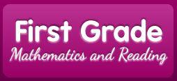 First Grade Mathematics and Reading