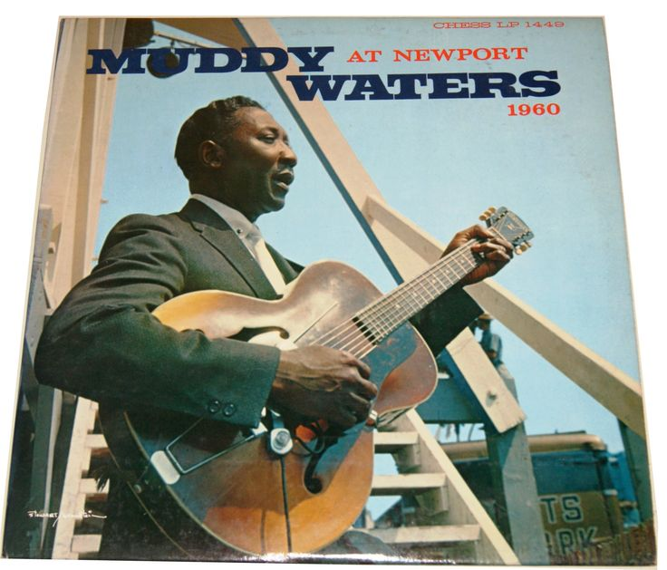 Muddy Waters (McKinley Morganfield) At Newport  LP Live Chess Records Circa 1960.