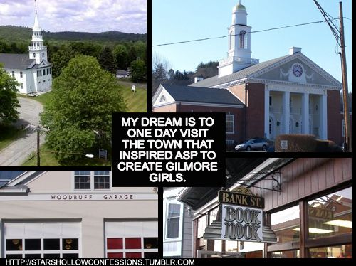 There's a town that inspired Gilmore Girls? I'm going!