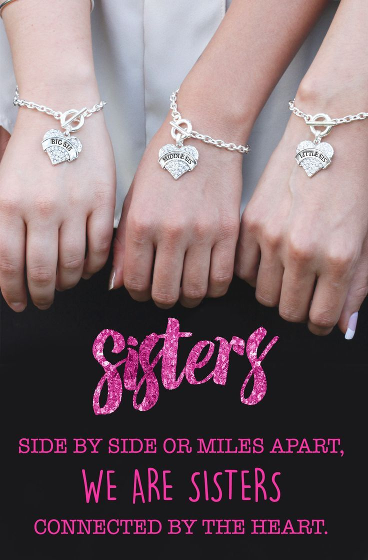 Do you love you sisters? Sisters share an unspoken bond throughout life. #inspiredsilver now has matching sister bracelets for everyone in the family. Big Sis, Middle Sis, Little Sis, Baby sis and dont