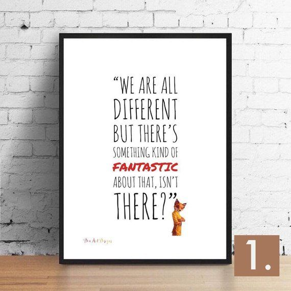 Fantastic Mr Fox Quote We Are All Different Fantastic Mr Fox Fox Quotes Fantastic Mr Fox Quotes
