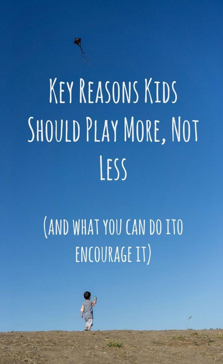 Not Just Fun and Games: Key Reasons Kids Should Play More, Not Less - and how to encourage play in our children