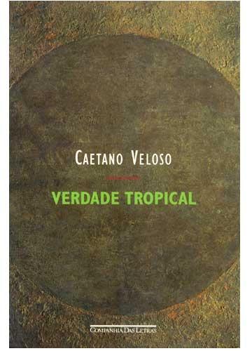 Verdade Tropical - Caetano Veloso