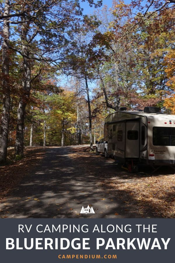 Rv Camping Along The Blue Ridge Parkway In 2020 Blue Ridge Parkway Blue Ridge Camping Destinations