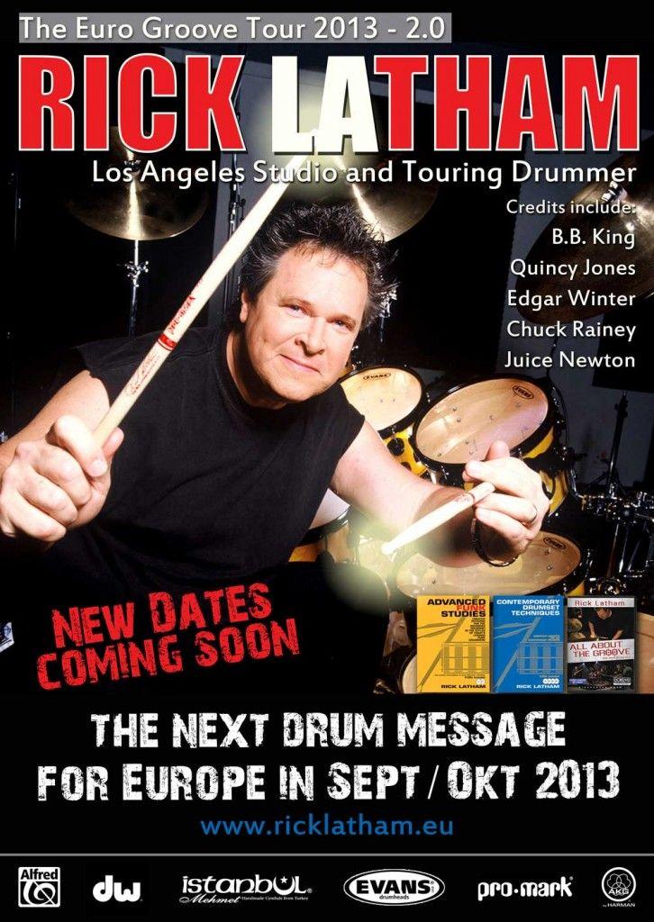 EVENTs/CLINICS - Drummer Rick Latham Euro Tour 2013 2.0 Dates Sept-Oct