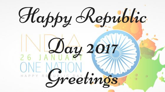 Republic Day 2017 Greetings
