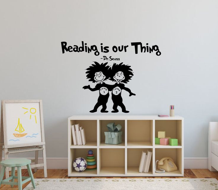Dr Seuss Wall Decal Quote Reading Is Our Thing Dr Seuss Wall Quotes Dr  Seuss Wall Sayings Dr Seuss Kids Bedroom Decor Thing One Thing Two