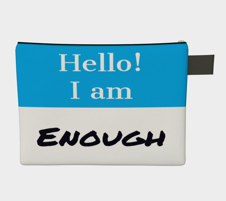 Hello I am Enough clutch, bag, wristlet by CreateBeing on Etsy
