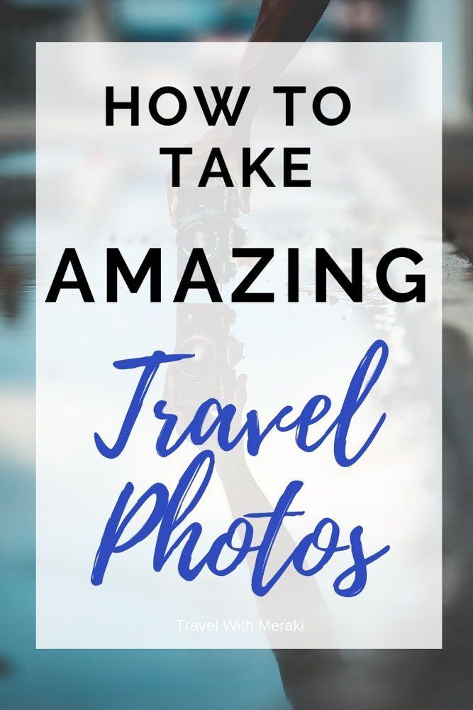 Tipps für einfache Reisefotografie für Anfänger, mit denen Sie fantastische Reisefotos aufnehmen können   – Travel | Travel Photography | Travel Blogging