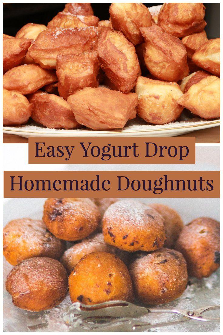 Easy Yogurt Drop Homemade Doughnuts An Easy Recipe Of Doughnuts Made With Plain Yogu Recipe Using Plain Yogurt Plain Greek Yogurt Recipes Greek Yogurt Recipes