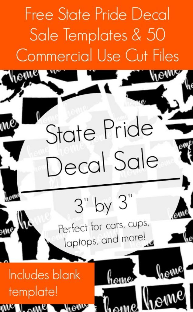 Free State Pride Decal Sale Templates & 50 Free Cut Files for your Silhouette Cameo or Cricut Explore Business - by cuttingforbusiness.com