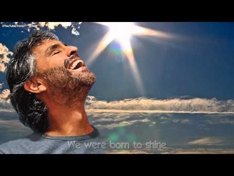 ANDREA BOCELLI ~ Because We Believe. No matter your faith...very inspirational.