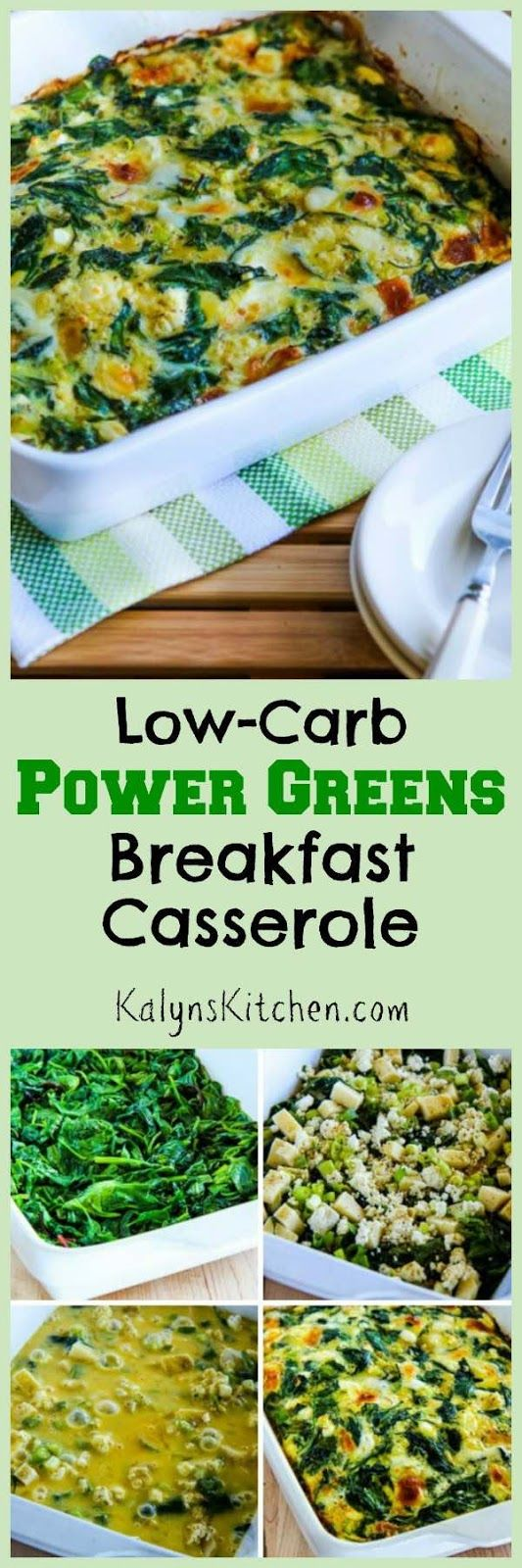 This Low-Carb Power Greens Breakfast Casserole is a delicious way to start the day with greens! And this tasty recipe is also Keto, low-glycemic, gluten-free, and South Beach Diet friendly. [found on KalynsKitchen.com]