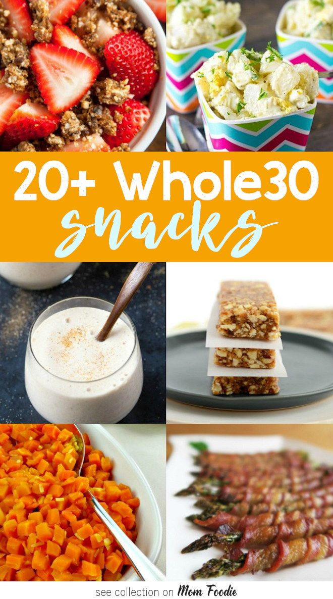 Whole 30 Snacks for Success on Whole 30 Diet Plan