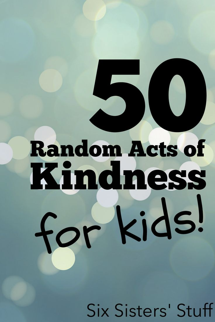 50 Random Acts of Kindness for Kids on SixSistersStuff.com - perfect for teaching your kids how to serve others through little things they can do everyday.