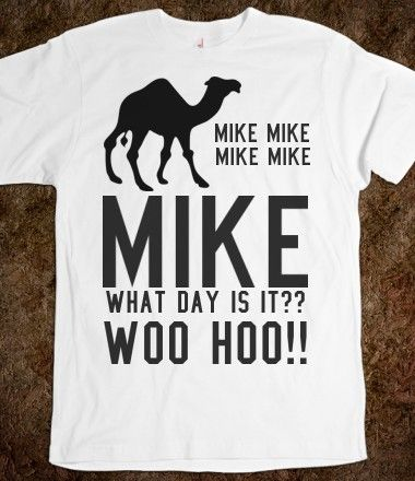 Camel, MIke What day is it Hump Day tee t shirt