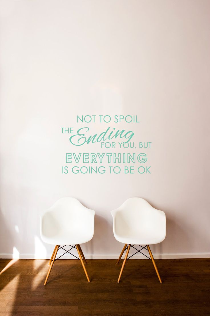 Everything is Going to be OK Quote Typography - Wall Decal Custom Vinyl Art Stickers by danadecals on Etsy https://www.etsy.com/listing/187148271/everything-is-going-to-be-ok-quote