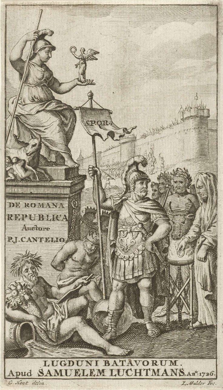 Joseph Mulder | Allegorie op het Romeinse Rijk, Joseph Mulder, Samuel Luchtmans (I), 1726 | Een Romeinse krijgsheer staat met de banier van Rome bij een standbeeld van Minerva. Minerva houdt Victoria in haar hand en aan haar voeten ligt de wolvin, die Romulus en Remus zoogt. Onder het standbeeld zit een overwonnen koning, op de voorgrond een stroomgod met een hoorn des overvloeds. Rechts een priester met een ring in zijn hand bij een offerzuil. Op de achtergrond wordt een stad bestormd.