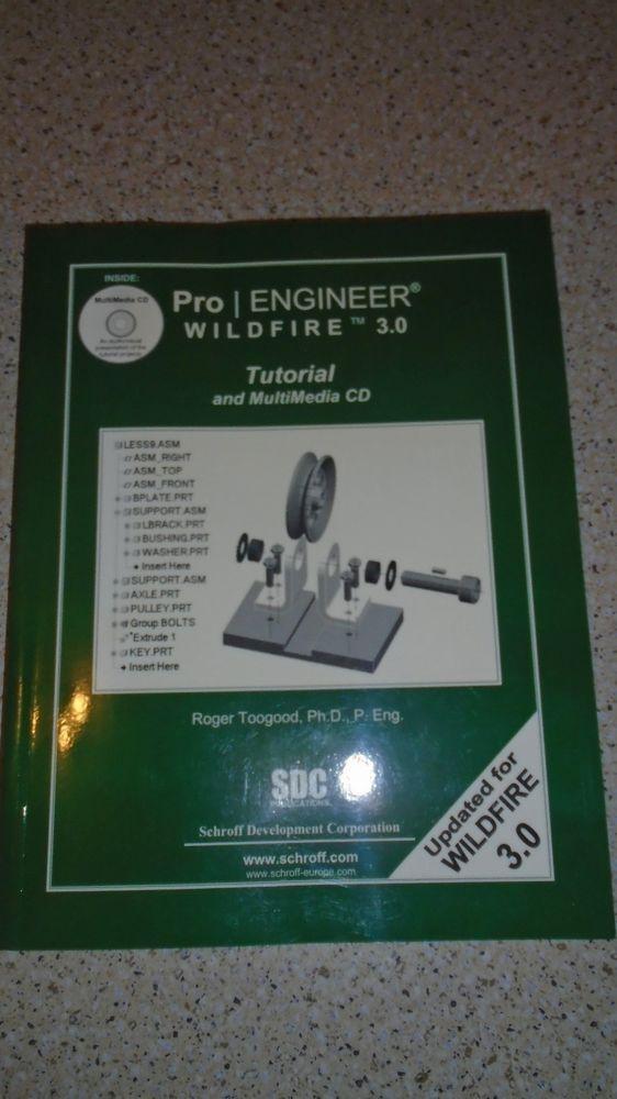 Pro/Engineer Wildfire 3.0: Tutorial BOOK ONLY! Schroof Development Corporation