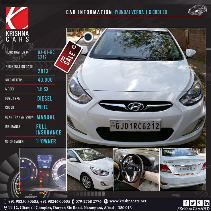 used Car for sale   CAR INFORMATION - Hyundai Verna 1.6 CRDI SX REGISTRATION NUMBER -GJ 01 RC 6212 REGISTRATION DATE - 2013 KILOMETERS -  40,000 MODEL - 1.6 SX FUEL TYPE - Diesel COLOR - White GEAR TRANSMISSION - MANUAL  INSURANCE - Full Insurance  NO OF OWNER -1st Owner  #UsedCarHyundaiVerna #UsedCarHyundaiVernainAhmedabad  #UsedCarHyundaiVernainGujarat  #UsedHyundaiVernaCarsforSaleinAhmedabad  #UsedHyundaiVernaCarforSaleinGujarat  #UsedCarHyundaiVernaAhmedabad