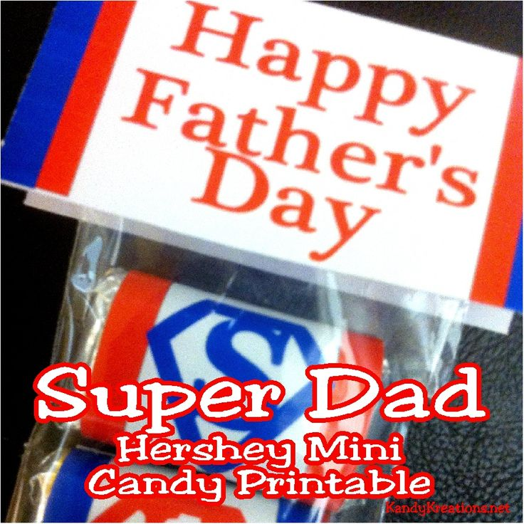 Super Dad Fathers Day Hershey Mini Wrapper Printable