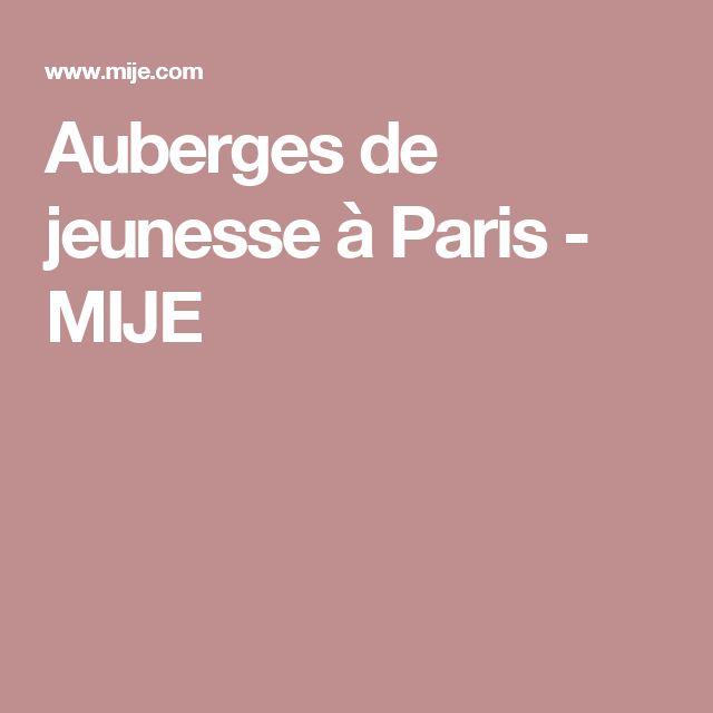 Auberges de jeunesse à Paris - MIJE