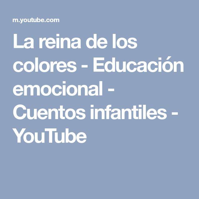 La reina de los colores - Educación emocional - Cuentos infantiles - YouTube