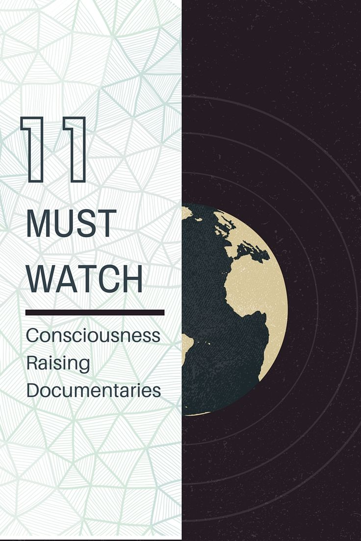 11 Consciousness Raising Documentaries.  Time to Netflix and chill!
