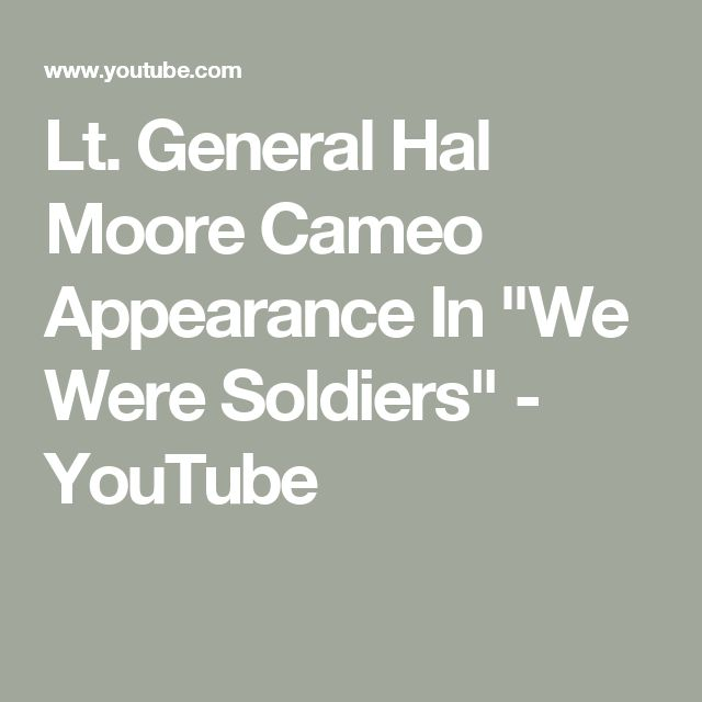 """Lt. General Hal Moore Cameo Appearance In """"We Were Soldiers"""" - YouTube"""