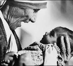 "Mother Teresa. ""I have found the paradox, that if you love until it hurts, there can be no more hurt, only more love."""