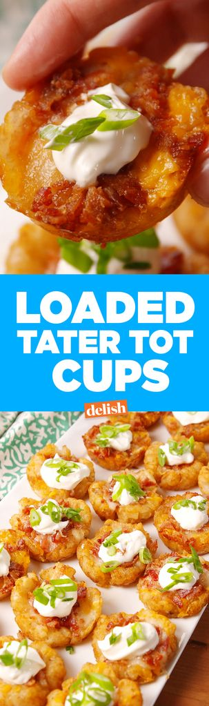Loaded Tater Tot Cups may be the most genius hack of all time. Get the recipe from Delish.com.